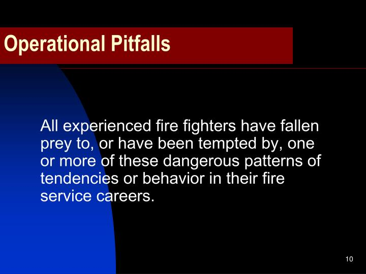 Operational Pitfalls