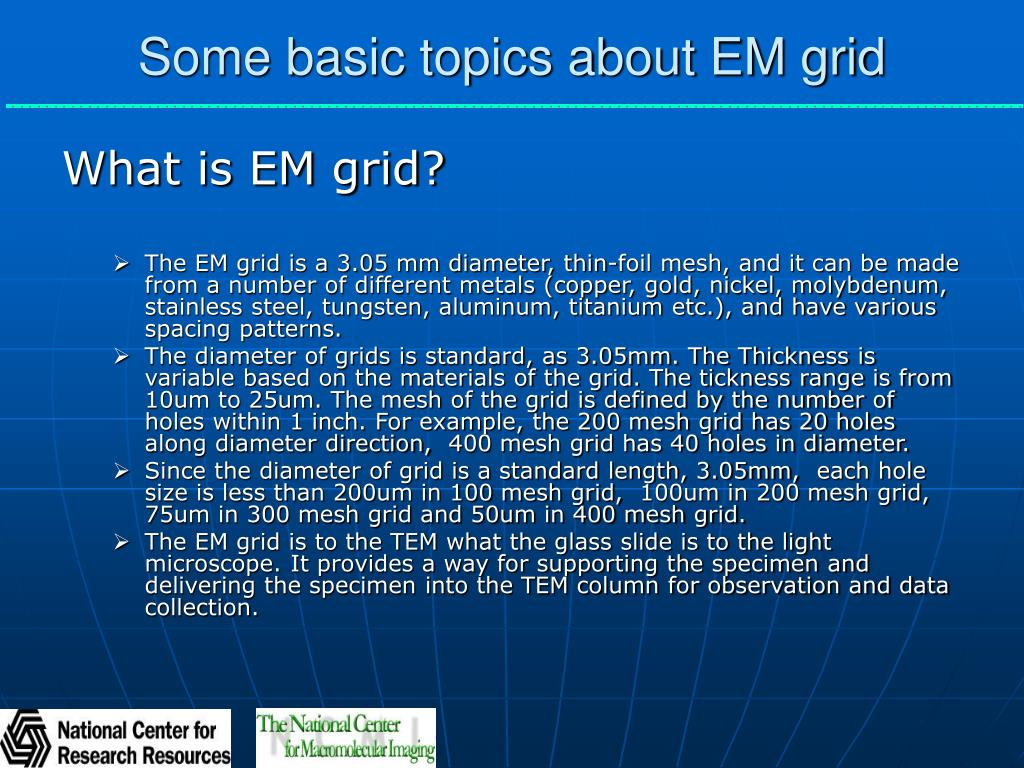 Some basic topics about EM grid