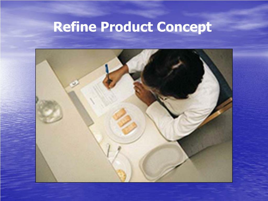 Refine Product Concept