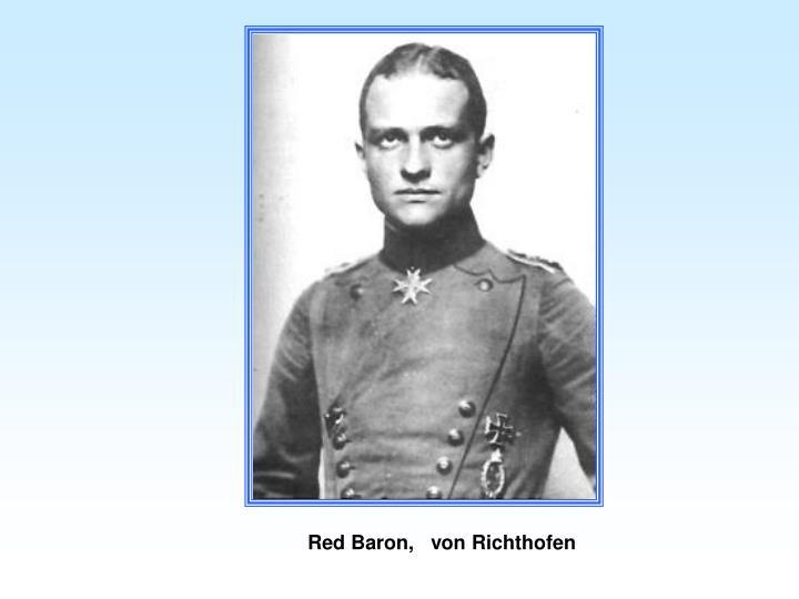 Red Baron,   von Richthofen