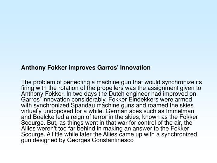 Anthony Fokker improves Garros' Innovation