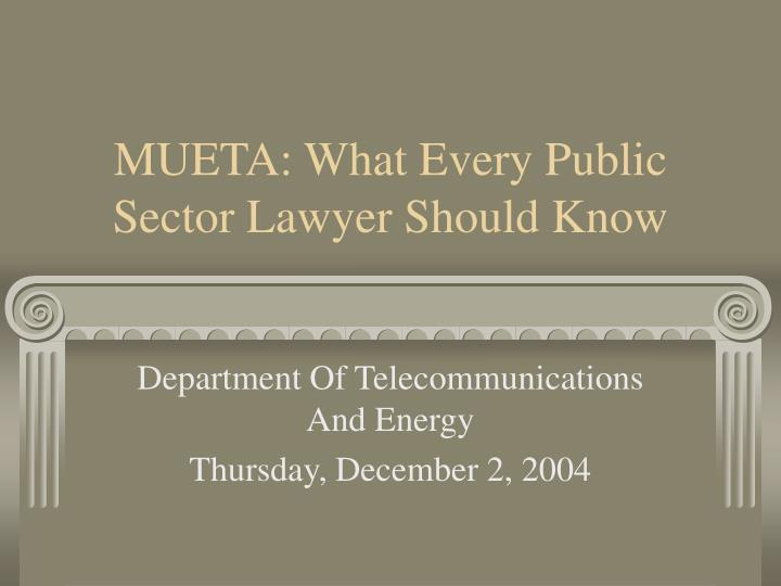 mueta what every public sector lawyer should know n.