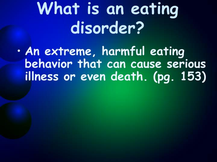 What is an eating disorder