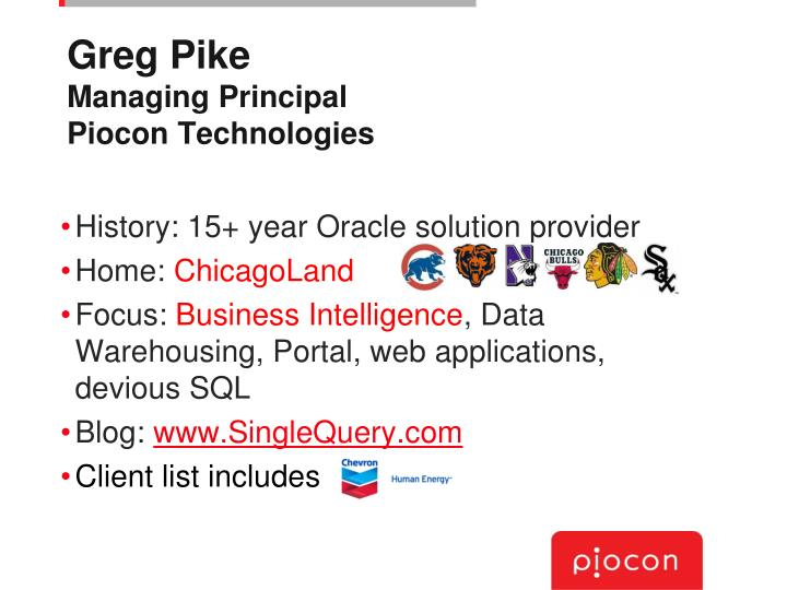 Greg pike managing principal piocon technologies
