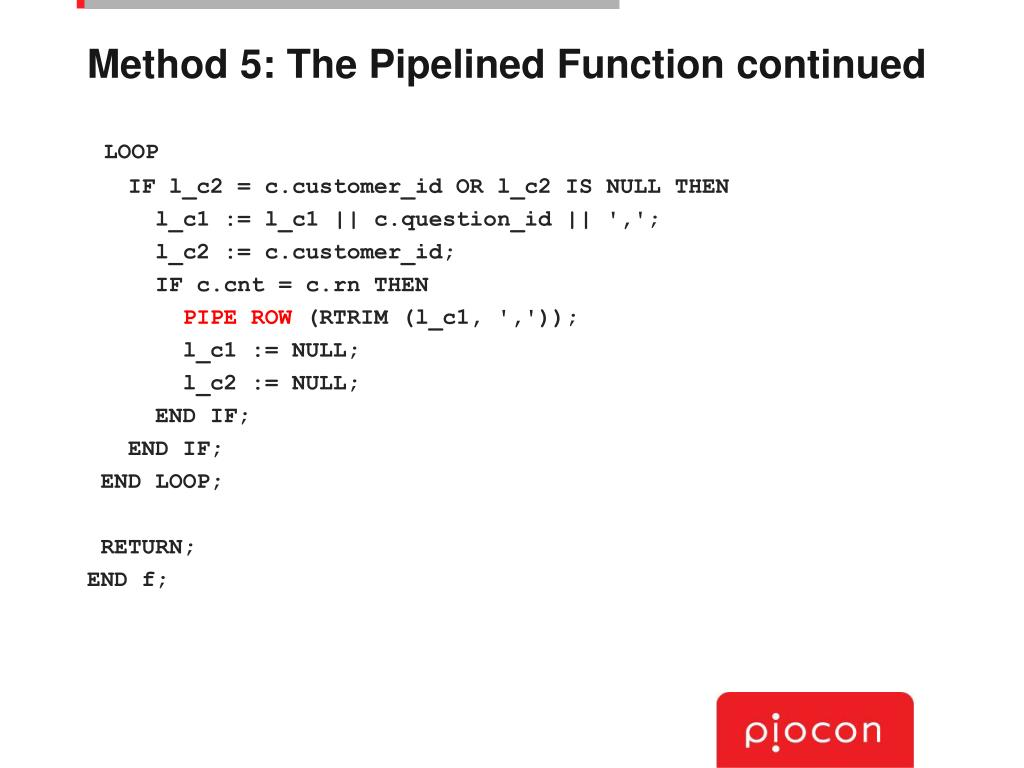 Method 5: The Pipelined Function continued