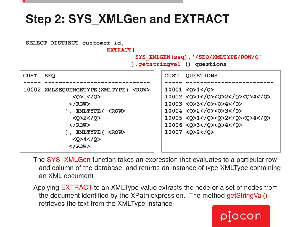 Step 2: SYS_XMLGen and EXTRACT