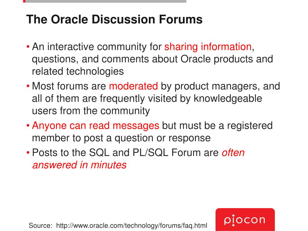 The Oracle Discussion Forums