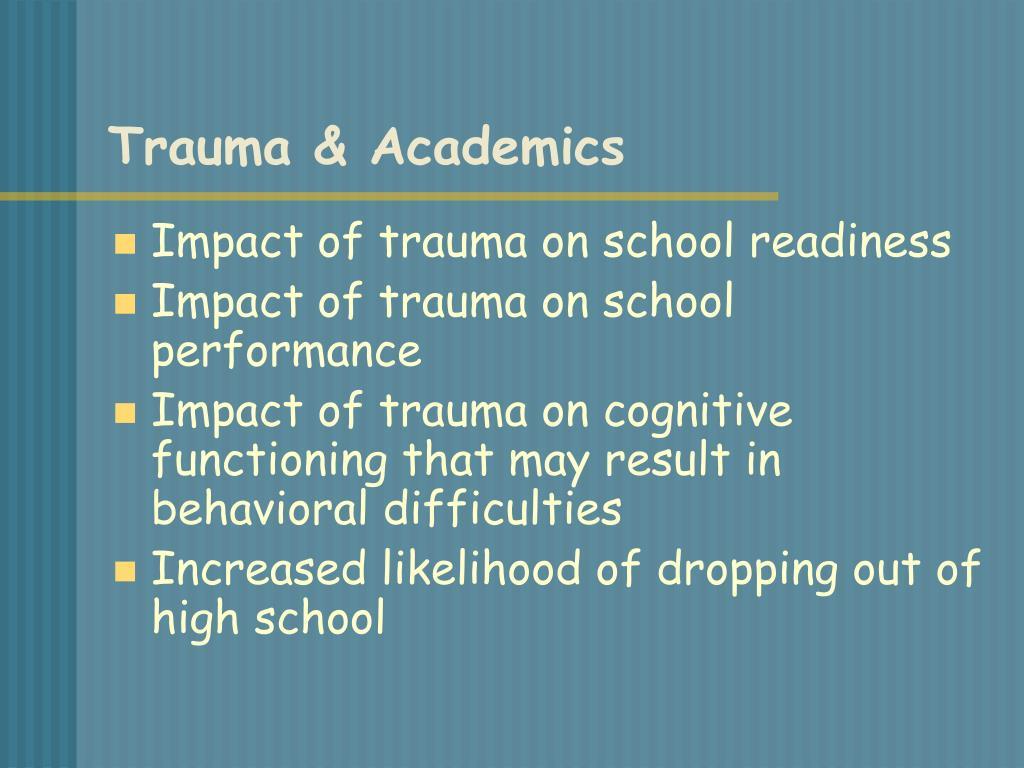 Trauma & Academics