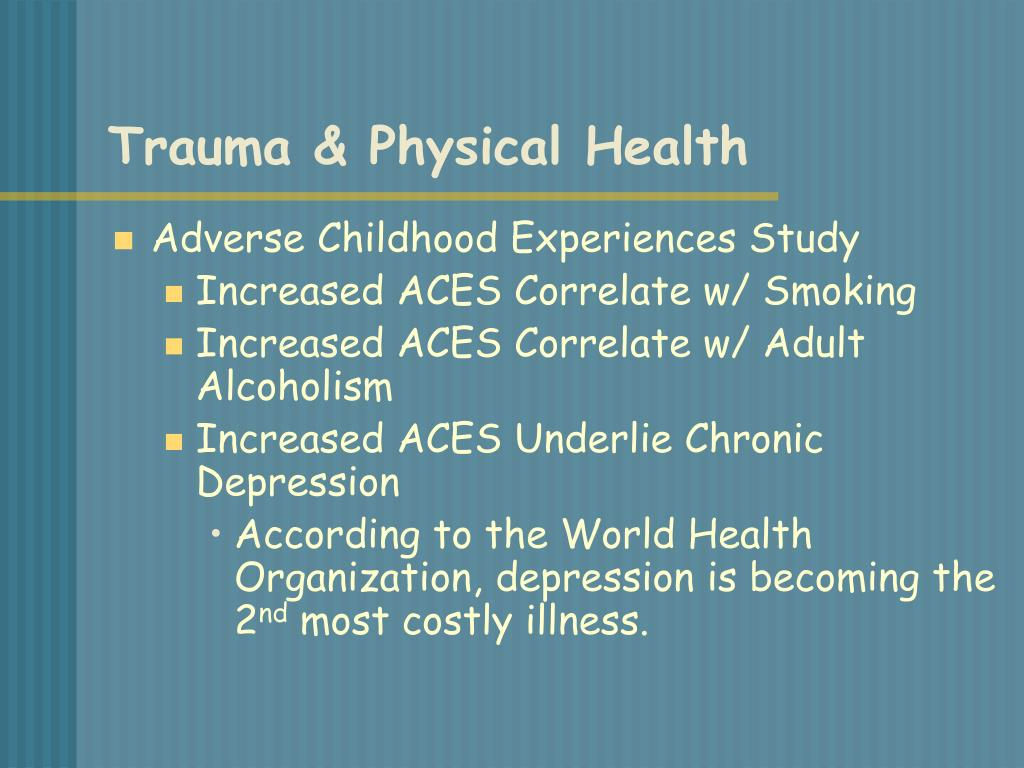 Trauma & Physical Health