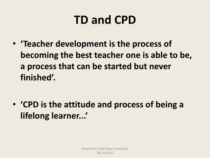 TD and CPD