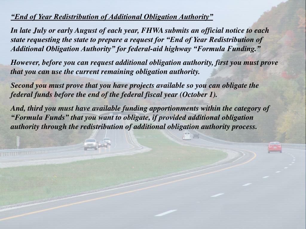 """End of Year Redistribution of Additional Obligation Authority"""