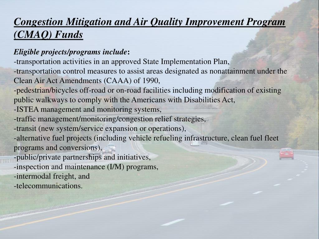 Congestion Mitigation and Air Quality Improvement Program (CMAQ) Funds