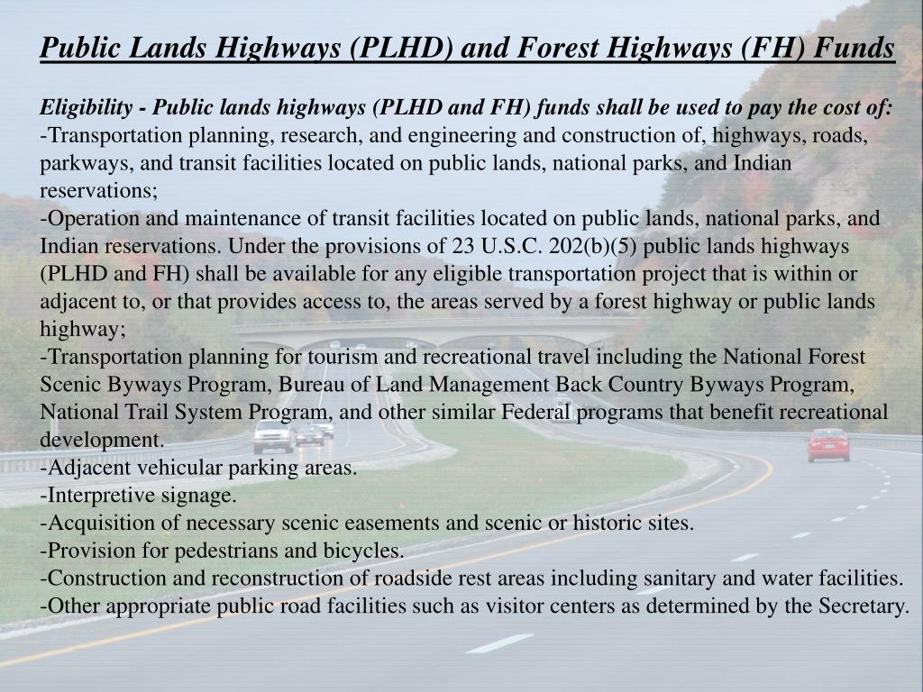 Public Lands Highways (PLHD) and Forest Highways (FH) Funds