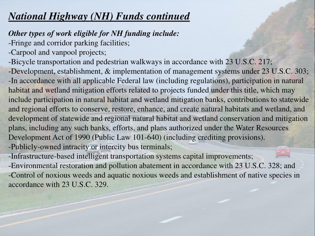 National Highway (NH) Funds continued