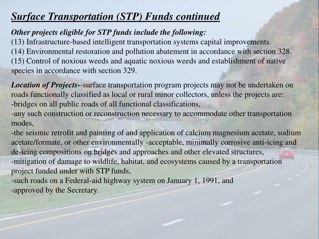Surface Transportation (STP) Funds continued