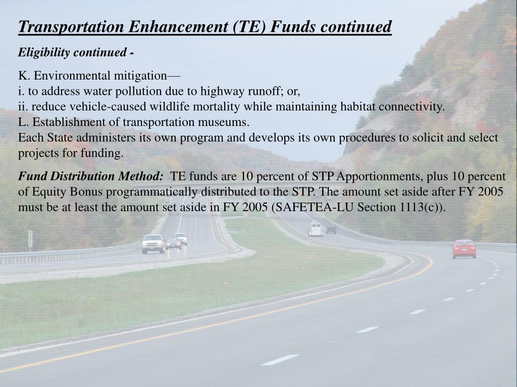 Transportation Enhancement (TE) Funds continued