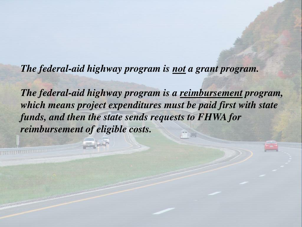 The federal-aid highway program is