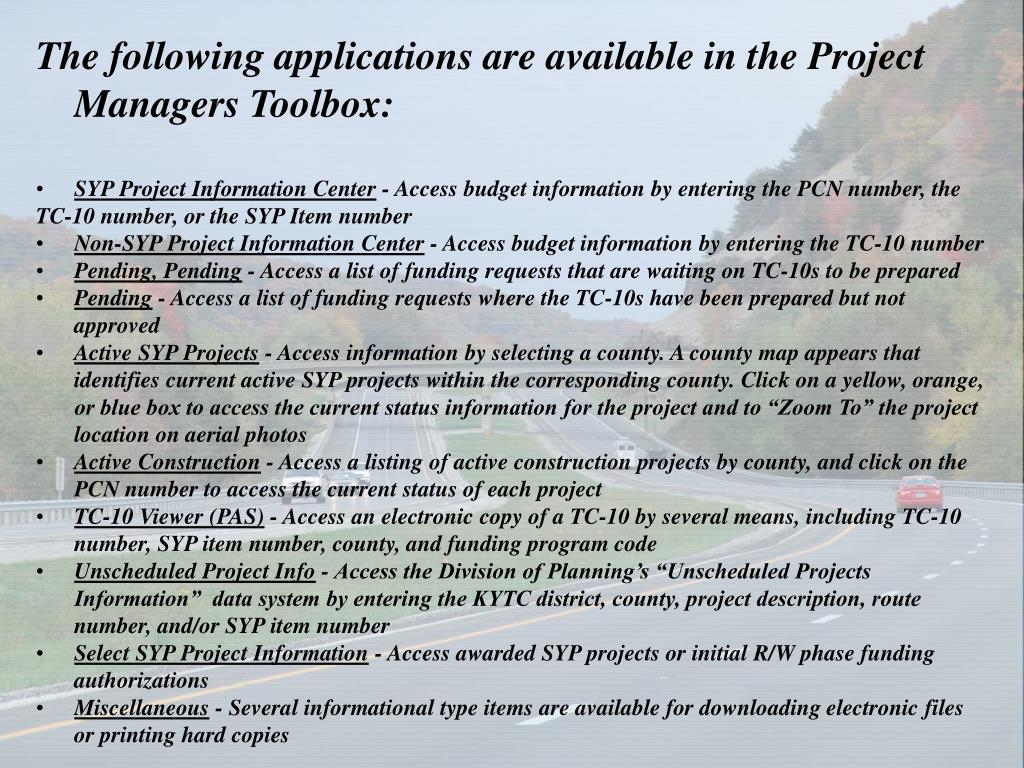 The following applications are available in the Project Managers Toolbox: