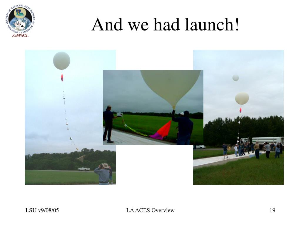And we had launch!