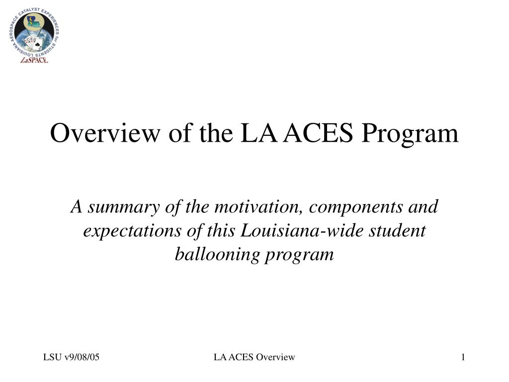 overview of the la aces program l.