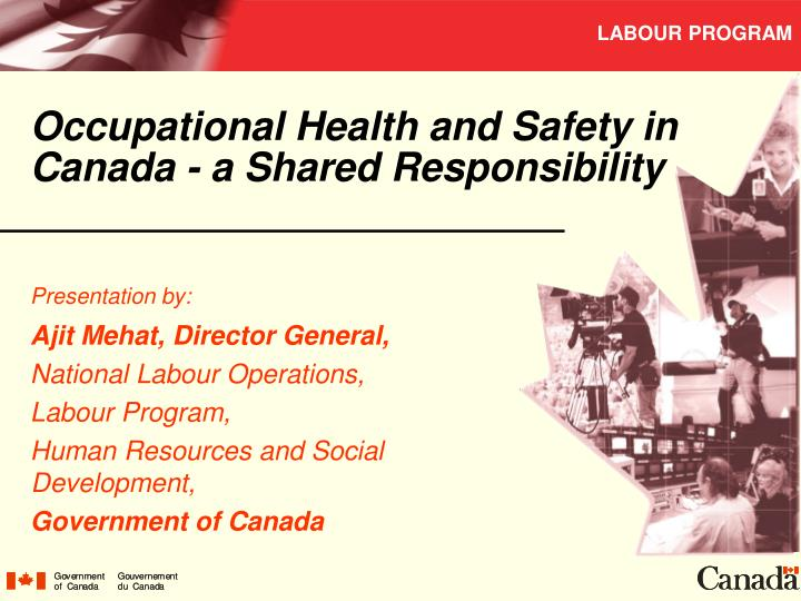 Occupational health and safety in canada a shared responsibility
