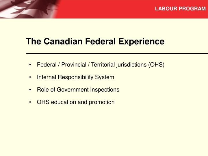 The canadian federal experience