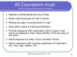 all counselors must some of those policies and procedures