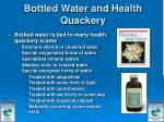 bottled water and health quackery