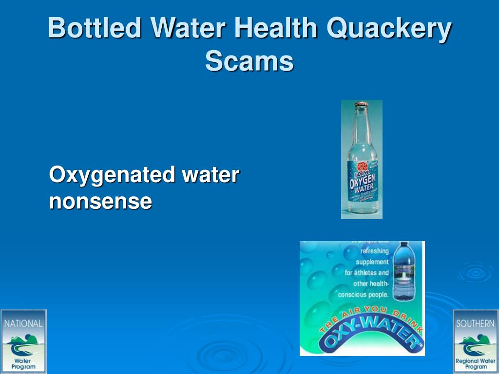 Bottled Water Health Quackery Scams