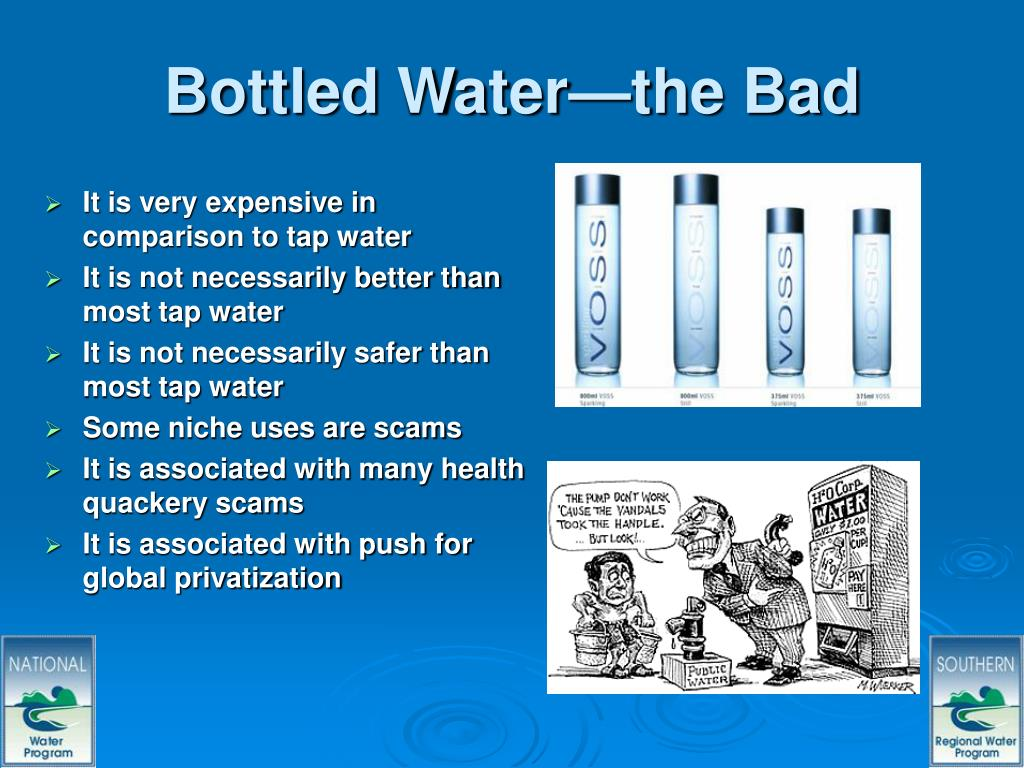 Bottled Water—the Bad
