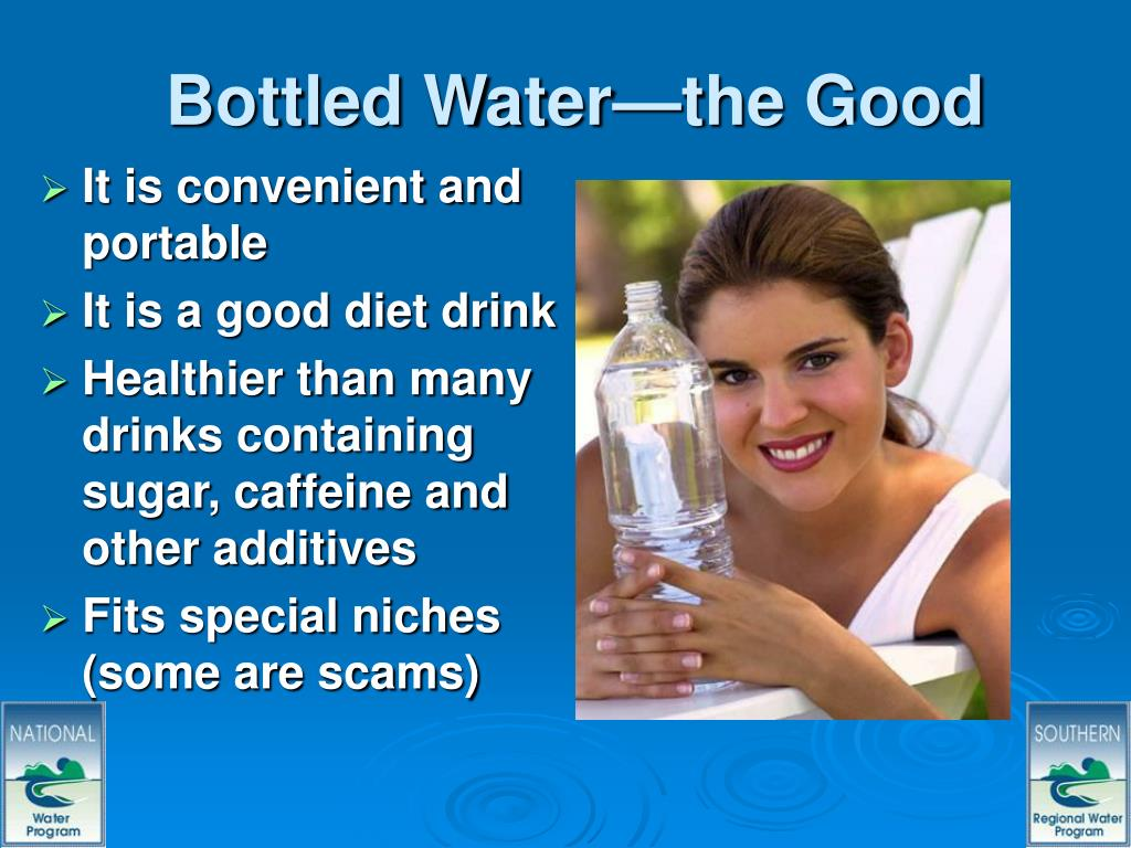 Bottled Water—the Good