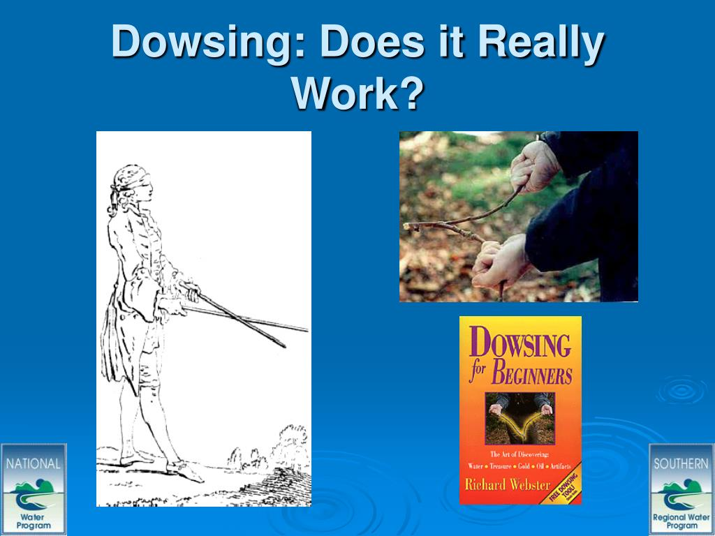 Dowsing: Does it Really Work?