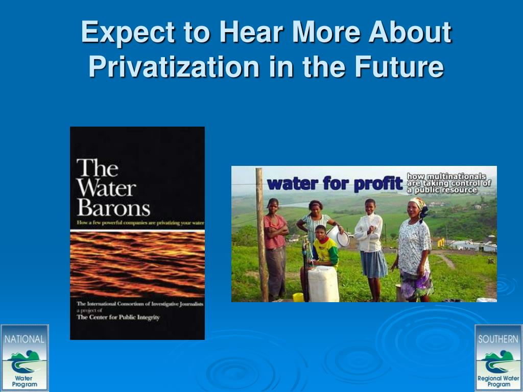 Expect to Hear More About Privatization in the Future