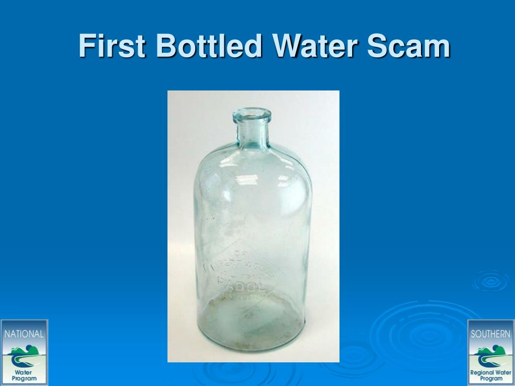 First Bottled Water Scam