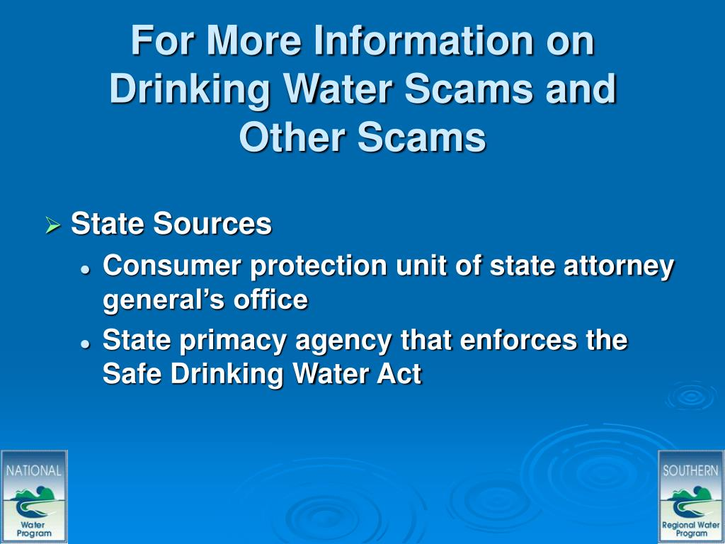 For More Information on Drinking Water Scams and Other Scams