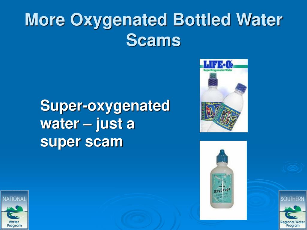 More Oxygenated Bottled Water Scams