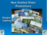 new bottled water promotions