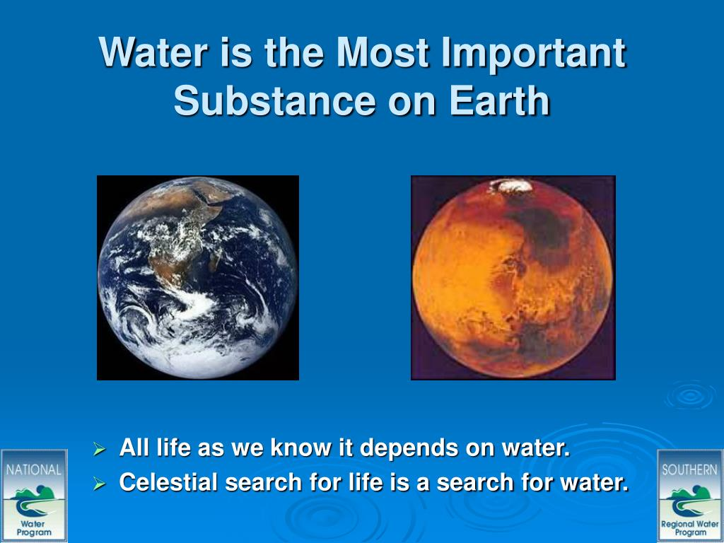 Water is the Most Important Substance on Earth
