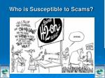 who is susceptible to scams