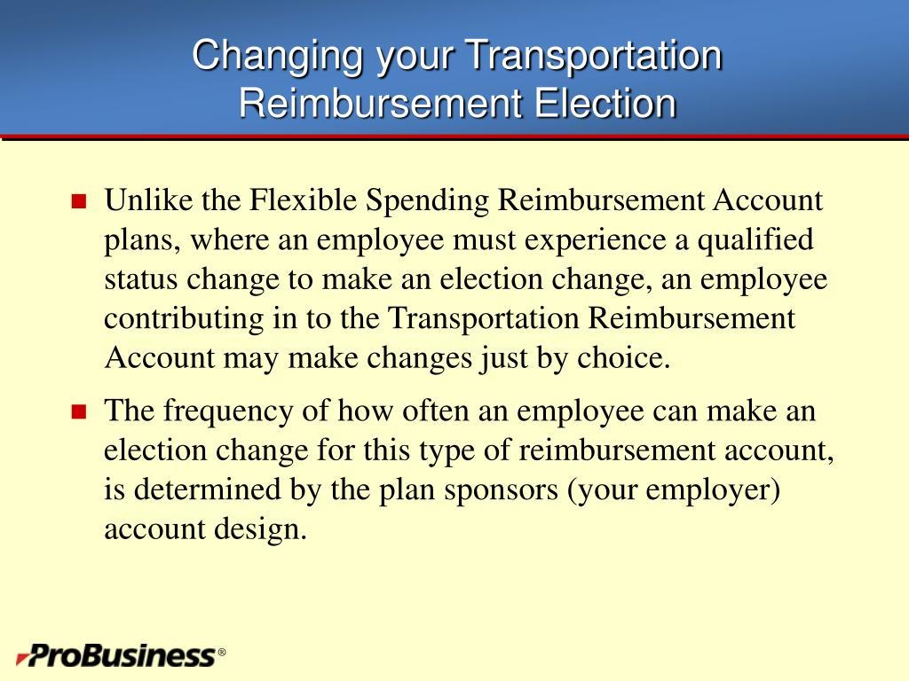 Changing your Transportation Reimbursement Election