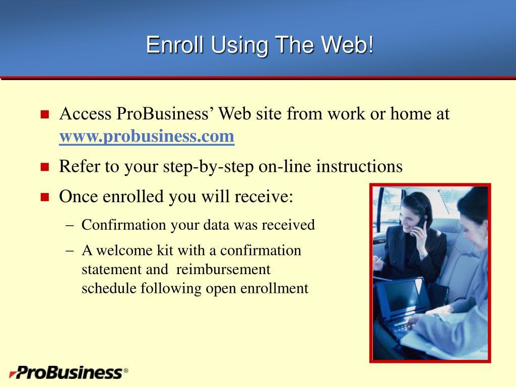Enroll Using The Web!