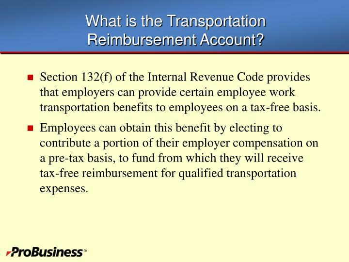 What is the transportation reimbursement account