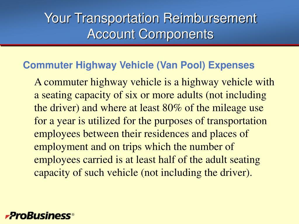Your Transportation Reimbursement Account Components
