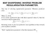 map sharpening inverse problem regularisation parameter