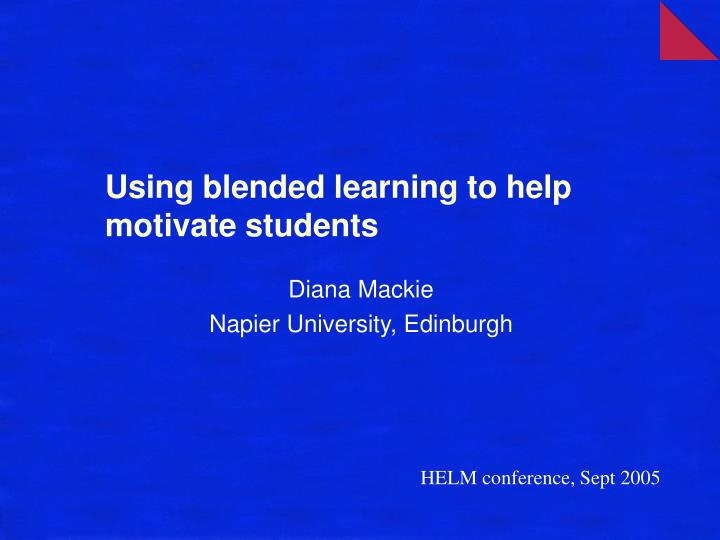 using blended learning to help motivate students n.