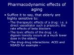 pharmacodynamic effects of aging