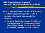 cms conditions for coverage infection control requirements 5 18 09