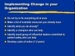 implementing change in your organization1
