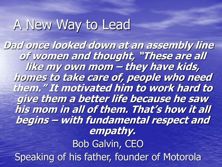 A New Way to Lead