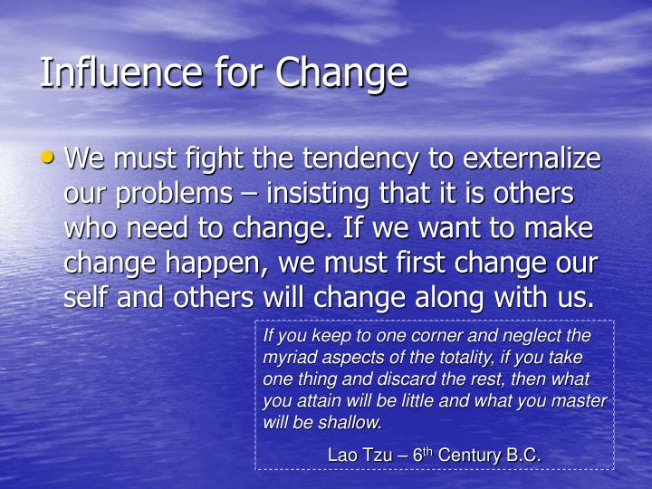 Influence for Change